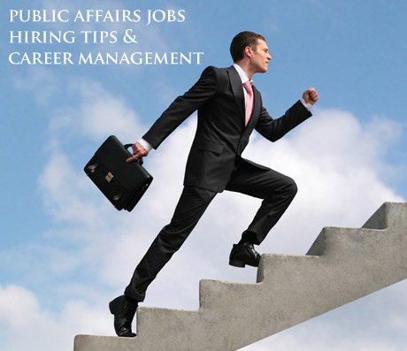 Public Affairs Jobs, Hiring Tips and Career Management | Public ...